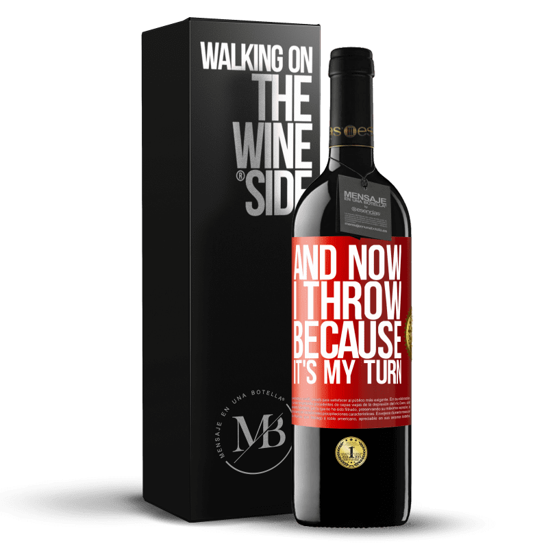24,95 € Free Shipping | Red Wine RED Edition Crianza 6 Months And now I throw because it's my turn Red Label. Customizable label Aging in oak barrels 6 Months Harvest 2018 Tempranillo