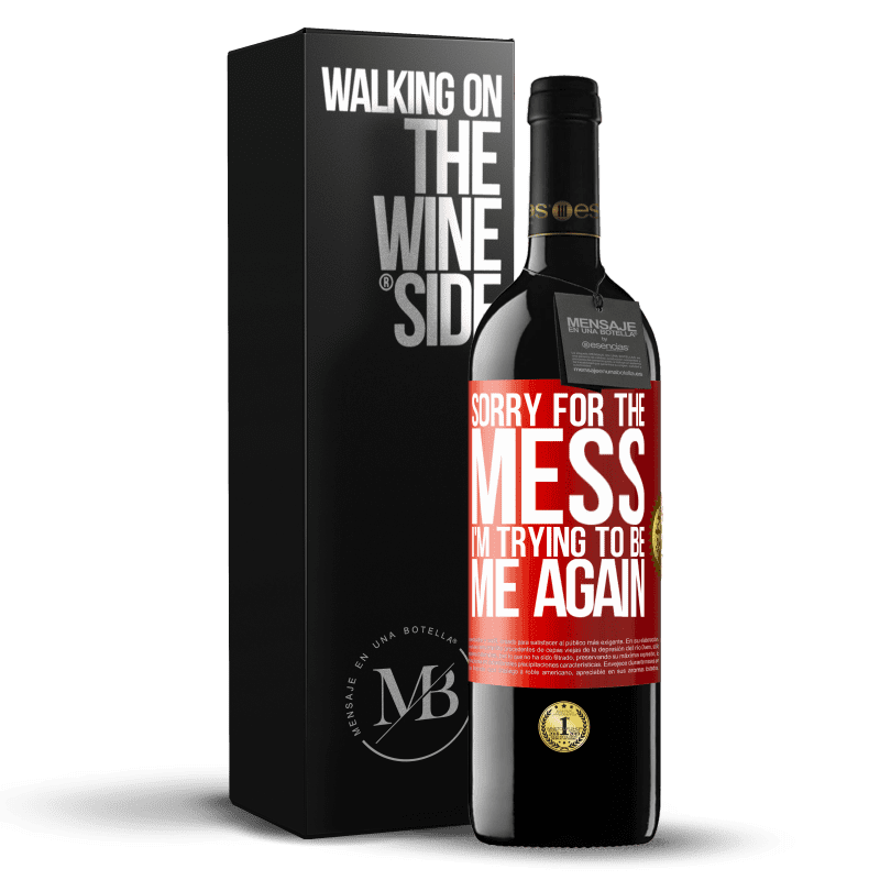 24,95 € Free Shipping | Red Wine RED Edition Crianza 6 Months Sorry for the mess, I'm trying to be me again Red Label. Customizable label Aging in oak barrels 6 Months Harvest 2018 Tempranillo