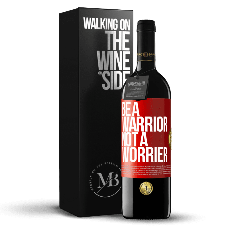24,95 € Free Shipping | Red Wine RED Edition Crianza 6 Months Be a warrior, not a worrier Red Label. Customizable label Aging in oak barrels 6 Months Harvest 2018 Tempranillo