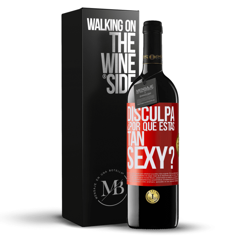 24,95 € Envoi gratuit | Vin rouge Édition RED Crianza 6 Mois Excusez-moi, pourquoi êtes-vous si sexy? Étiquette Rouge. Étiquette personnalisable Vieillissement en fûts de chêne 6 Mois Récolte 2018 Tempranillo