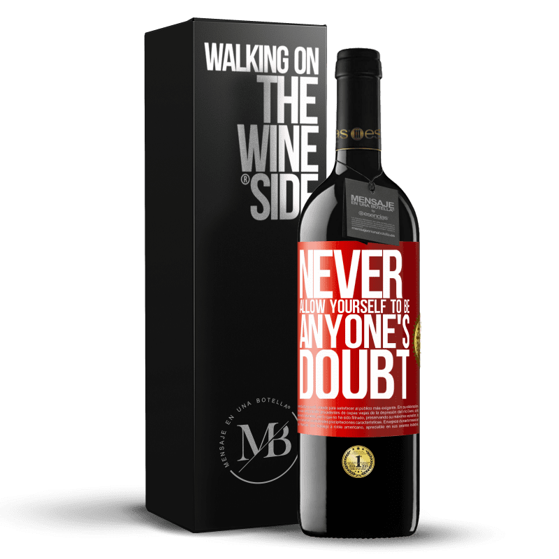 24,95 € Free Shipping | Red Wine RED Edition Crianza 6 Months Never allow yourself to be anyone's doubt Red Label. Customizable label Aging in oak barrels 6 Months Harvest 2018 Tempranillo