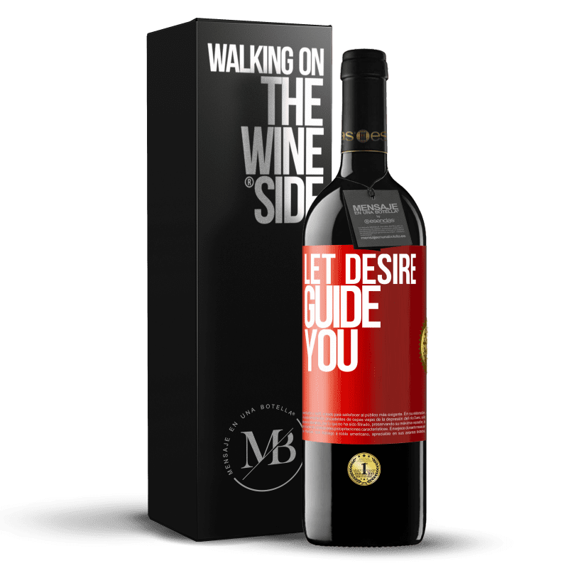 24,95 € Free Shipping | Red Wine RED Edition Crianza 6 Months Let desire guide you Red Label. Customizable label Aging in oak barrels 6 Months Harvest 2018 Tempranillo