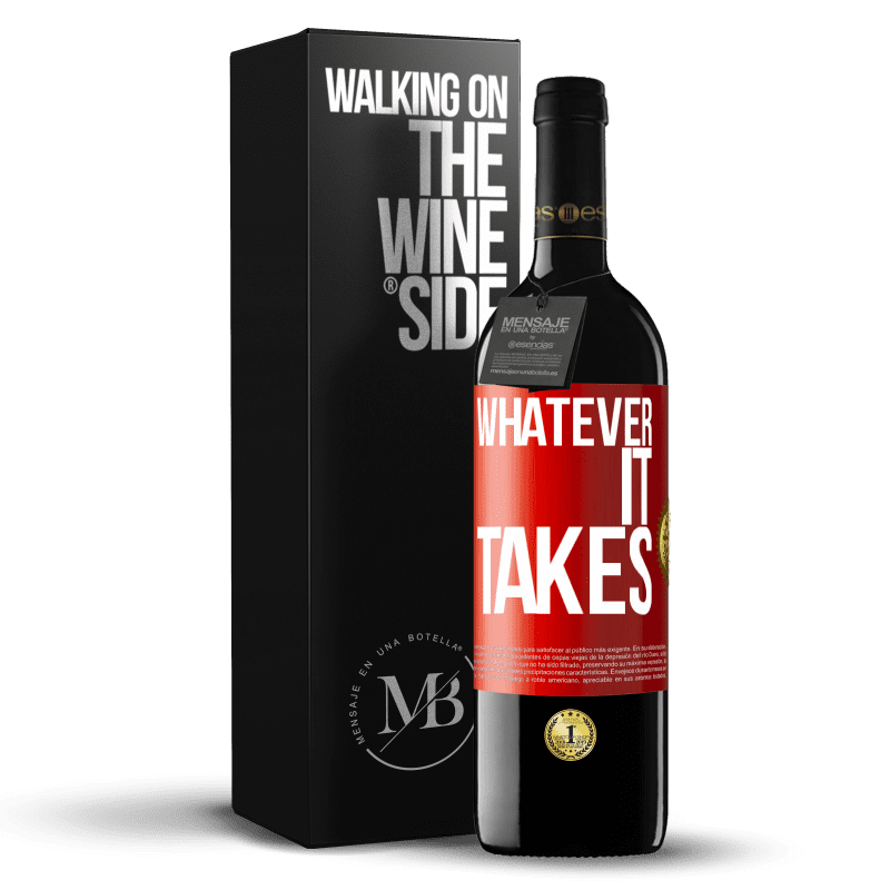 24,95 € Free Shipping | Red Wine RED Edition Crianza 6 Months Whatever it takes Red Label. Customizable label Aging in oak barrels 6 Months Harvest 2018 Tempranillo