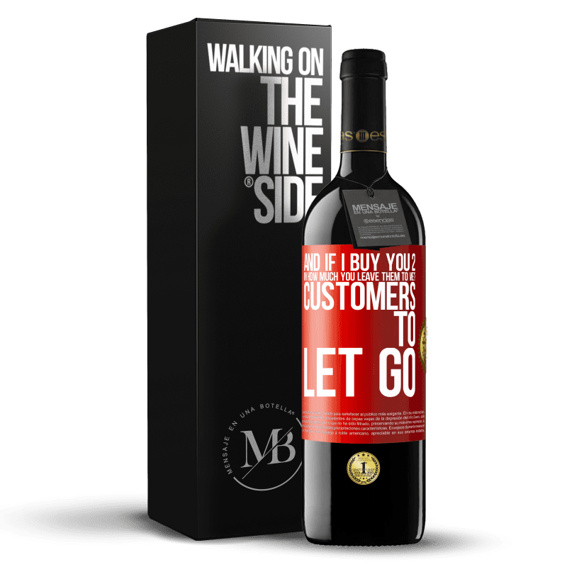 24,95 € Free Shipping | Red Wine RED Edition Crianza 6 Months and if I buy you 2 in how much you leave them to me? Customers to let go Red Label. Customizable label Aging in oak barrels 6 Months Harvest 2018 Tempranillo