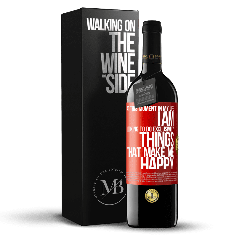 24,95 € Free Shipping | Red Wine RED Edition Crianza 6 Months At this moment in my life, I am looking to do exclusively things that make me happy Red Label. Customizable label Aging in oak barrels 6 Months Harvest 2018 Tempranillo