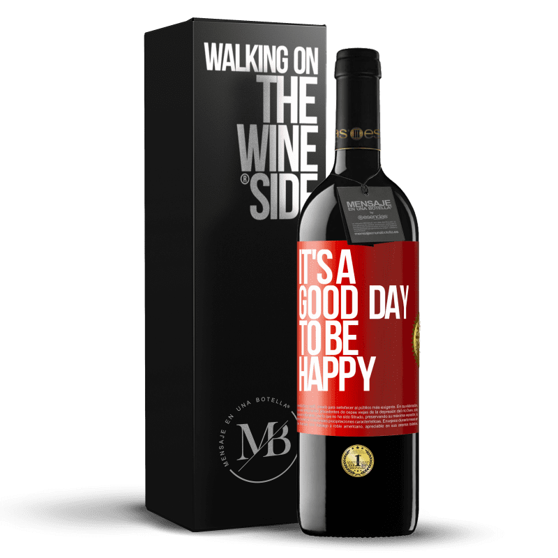 24,95 € Free Shipping | Red Wine RED Edition Crianza 6 Months It's a good day to be happy Red Label. Customizable label Aging in oak barrels 6 Months Harvest 2018 Tempranillo