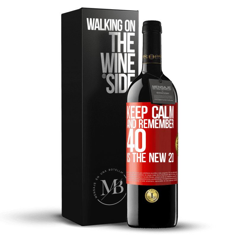 24,95 € Free Shipping | Red Wine RED Edition Crianza 6 Months Keep calm and remember, 40 is the new 20 Red Label. Customizable label Aging in oak barrels 6 Months Harvest 2018 Tempranillo