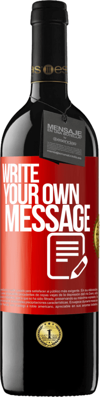 24,95 € Free Shipping | Red Wine RED Edition Crianza 6 Months Write your own message Red Label. Customizable label Aging in oak barrels 6 Months Harvest 2018 Tempranillo