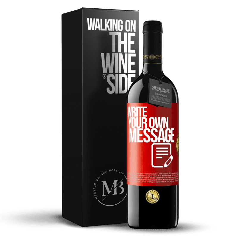 24,95 € Free Shipping   Red Wine RED Edition Crianza 6 Months Write your own message Red Label. Customizable label Aging in oak barrels 6 Months Harvest 2018 Tempranillo