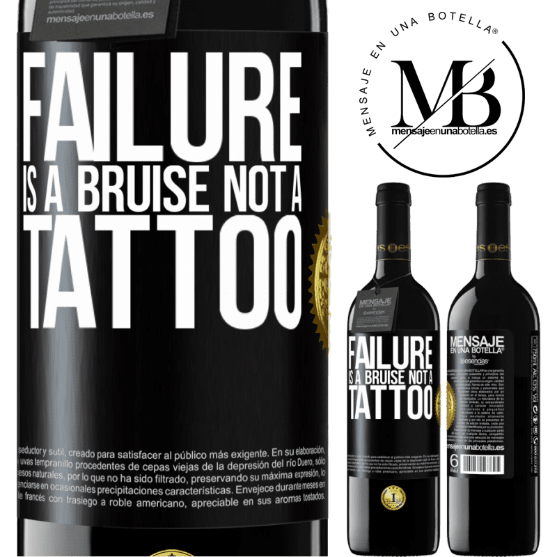 24,95 € Free Shipping | Red Wine RED Edition Crianza 6 Months Failure is a bruise, not a tattoo Black Label. Customizable label Aging in oak barrels 6 Months Harvest 2018 Tempranillo