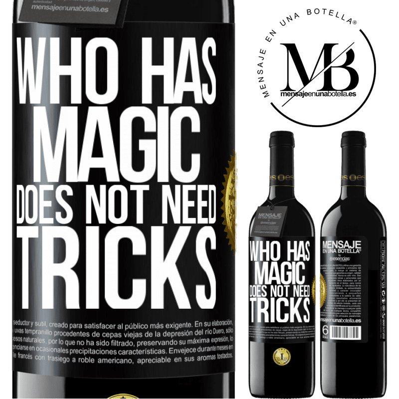 24,95 € Free Shipping | Red Wine RED Edition Crianza 6 Months Who has magic does not need tricks Black Label. Customizable label Aging in oak barrels 6 Months Harvest 2018 Tempranillo