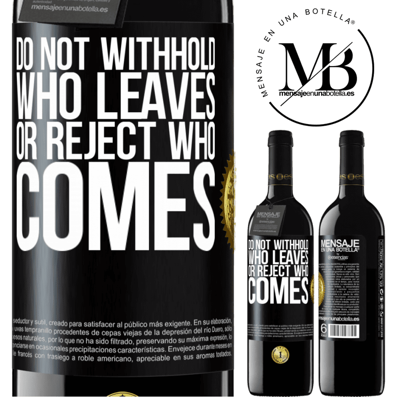 24,95 € Free Shipping | Red Wine RED Edition Crianza 6 Months Do not withhold who leaves, or reject who comes Black Label. Customizable label Aging in oak barrels 6 Months Harvest 2018 Tempranillo