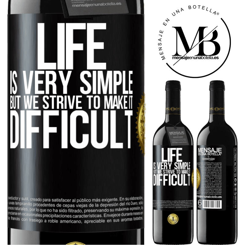 24,95 € Free Shipping | Red Wine RED Edition Crianza 6 Months Life is very simple, but we strive to make it difficult Black Label. Customizable label Aging in oak barrels 6 Months Harvest 2018 Tempranillo