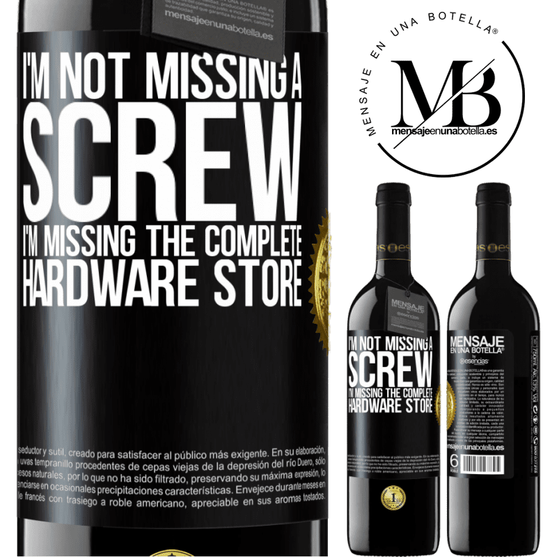 24,95 € Free Shipping | Red Wine RED Edition Crianza 6 Months I'm not missing a screw, I'm missing the complete hardware store Black Label. Customizable label Aging in oak barrels 6 Months Harvest 2018 Tempranillo