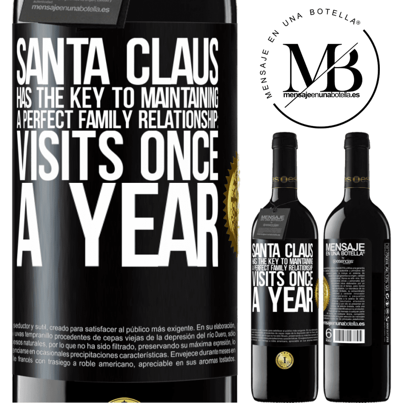 24,95 € Free Shipping | Red Wine RED Edition Crianza 6 Months Santa Claus has the key to maintaining a perfect family relationship: Visits once a year Black Label. Customizable label Aging in oak barrels 6 Months Harvest 2018 Tempranillo