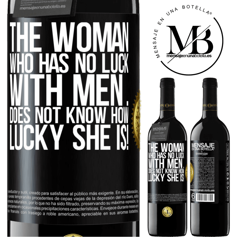 24,95 € Free Shipping | Red Wine RED Edition Crianza 6 Months The woman who has no luck with men ... does not know how lucky she is! Black Label. Customizable label Aging in oak barrels 6 Months Harvest 2018 Tempranillo
