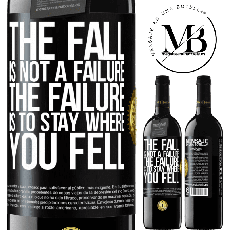 24,95 € Free Shipping | Red Wine RED Edition Crianza 6 Months The fall is not a failure. The failure is to stay where you fell Black Label. Customizable label Aging in oak barrels 6 Months Harvest 2018 Tempranillo