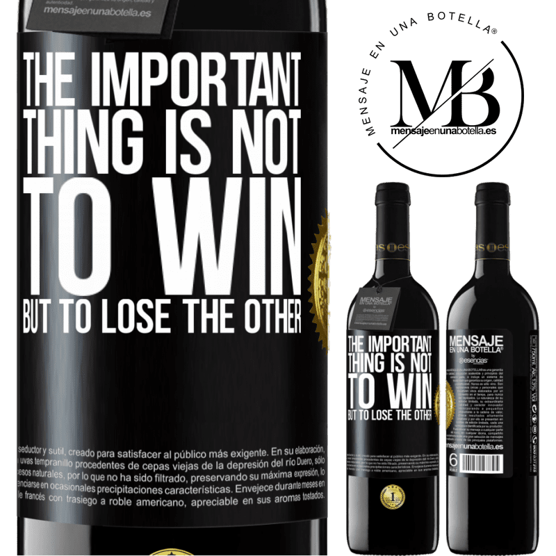24,95 € Free Shipping   Red Wine RED Edition Crianza 6 Months The important thing is not to win, but to lose the other Black Label. Customizable label Aging in oak barrels 6 Months Harvest 2018 Tempranillo