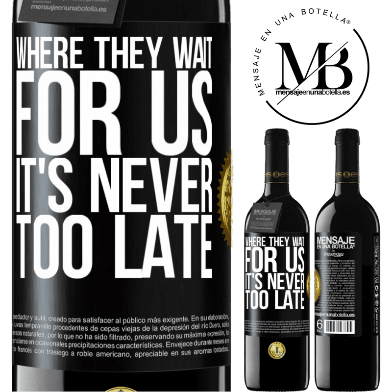 24,95 € Free Shipping | Red Wine RED Edition Crianza 6 Months Where they wait for us, it's never too late Black Label. Customizable label Aging in oak barrels 6 Months Harvest 2018 Tempranillo