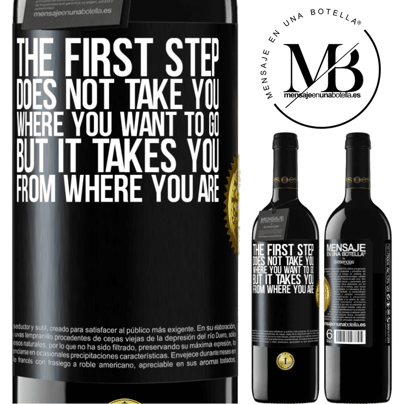 24,95 € Free Shipping   Red Wine RED Edition Crianza 6 Months The first step does not take you where you want to go, but it takes you from where you are Black Label. Customizable label Aging in oak barrels 6 Months Harvest 2018 Tempranillo