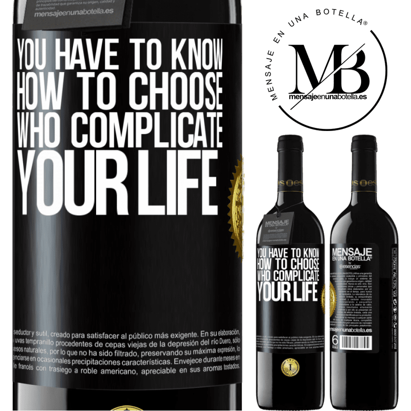 24,95 € Free Shipping | Red Wine RED Edition Crianza 6 Months You have to know how to choose who complicate your life Black Label. Customizable label Aging in oak barrels 6 Months Harvest 2018 Tempranillo