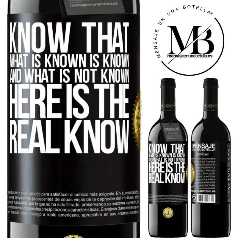 24,95 € Free Shipping | Red Wine RED Edition Crianza 6 Months Know that what is known is known and what is not known here is the real know Black Label. Customizable label Aging in oak barrels 6 Months Harvest 2018 Tempranillo