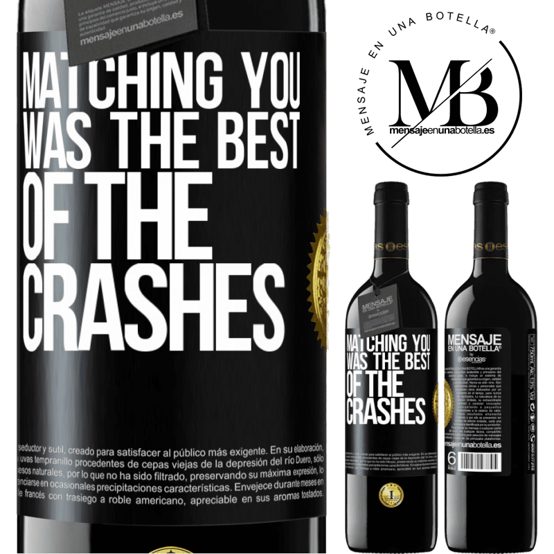 24,95 € Free Shipping | Red Wine RED Edition Crianza 6 Months Matching you was the best of the crashes Black Label. Customizable label Aging in oak barrels 6 Months Harvest 2018 Tempranillo