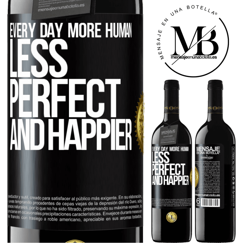 24,95 € Free Shipping | Red Wine RED Edition Crianza 6 Months Every day more human, less perfect and happier Black Label. Customizable label Aging in oak barrels 6 Months Harvest 2018 Tempranillo