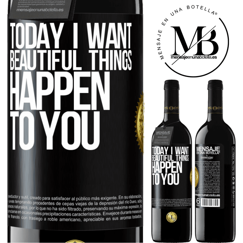 24,95 € Free Shipping | Red Wine RED Edition Crianza 6 Months Today I want beautiful things to happen to you Black Label. Customizable label Aging in oak barrels 6 Months Harvest 2018 Tempranillo