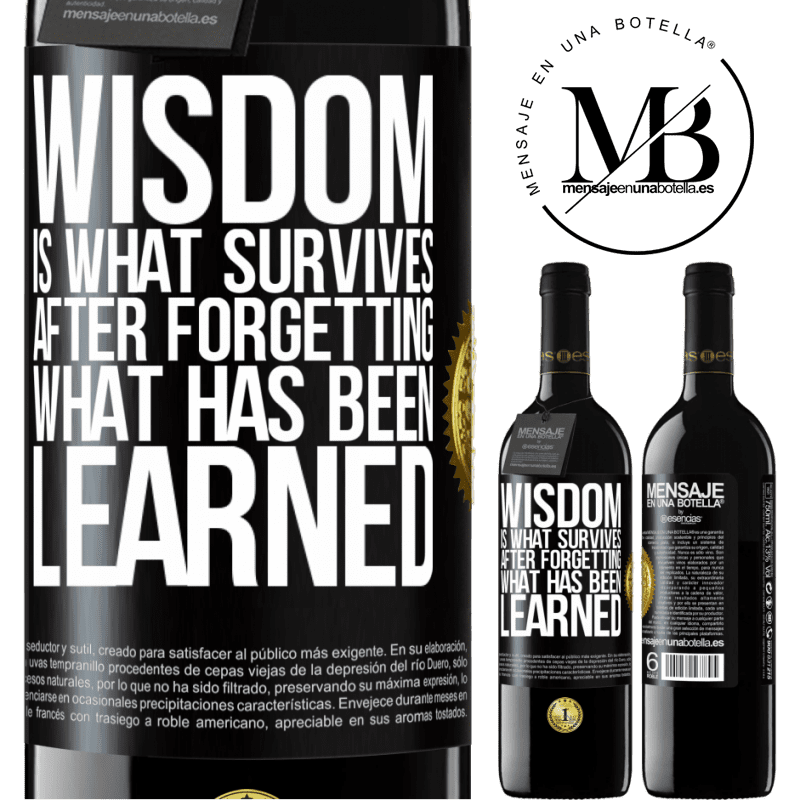 24,95 € Free Shipping | Red Wine RED Edition Crianza 6 Months Wisdom is what survives after forgetting what has been learned Black Label. Customizable label Aging in oak barrels 6 Months Harvest 2018 Tempranillo