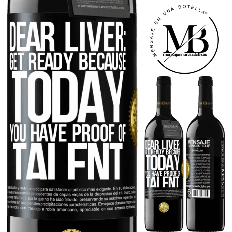 24,95 € Free Shipping | Red Wine RED Edition Crianza 6 Months Dear liver: get ready because today you have proof of talent Black Label. Customizable label Aging in oak barrels 6 Months Harvest 2018 Tempranillo