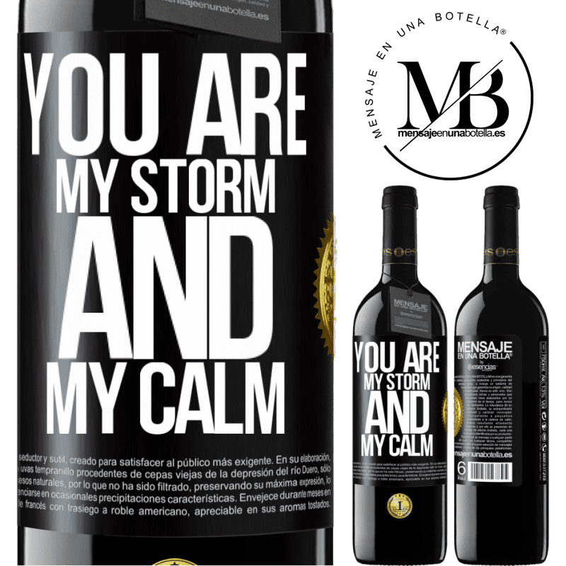 24,95 € Free Shipping | Red Wine RED Edition Crianza 6 Months You are my storm and my calm Black Label. Customizable label Aging in oak barrels 6 Months Harvest 2018 Tempranillo