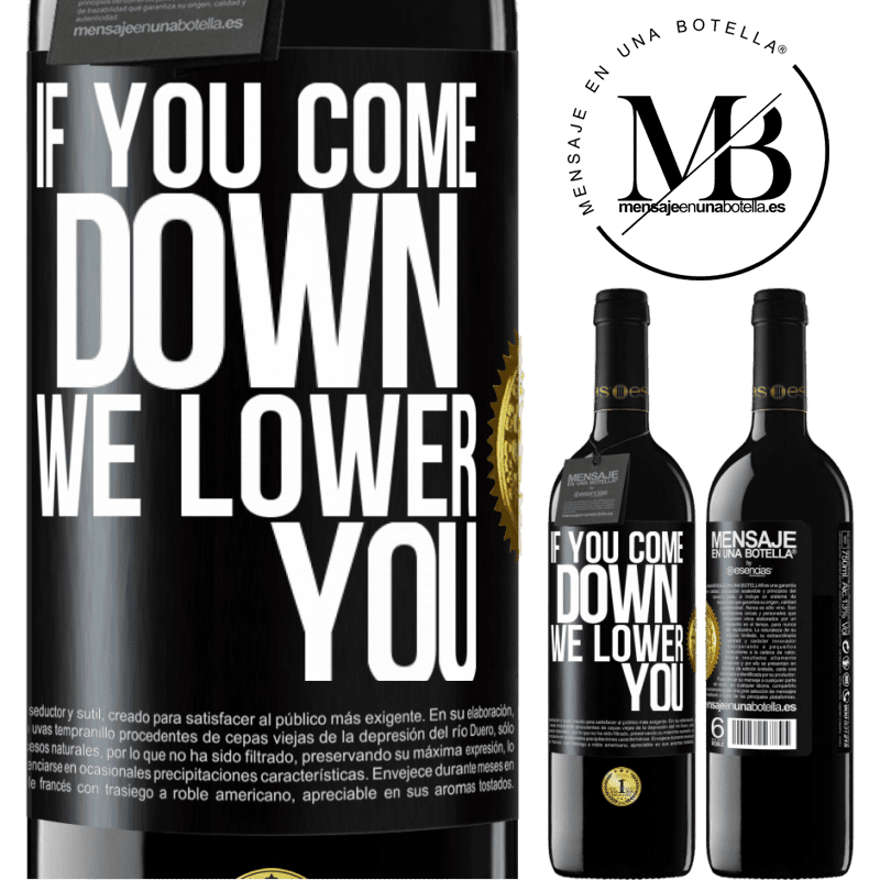 24,95 € Free Shipping | Red Wine RED Edition Crianza 6 Months If you come down, we lower you Black Label. Customizable label Aging in oak barrels 6 Months Harvest 2018 Tempranillo