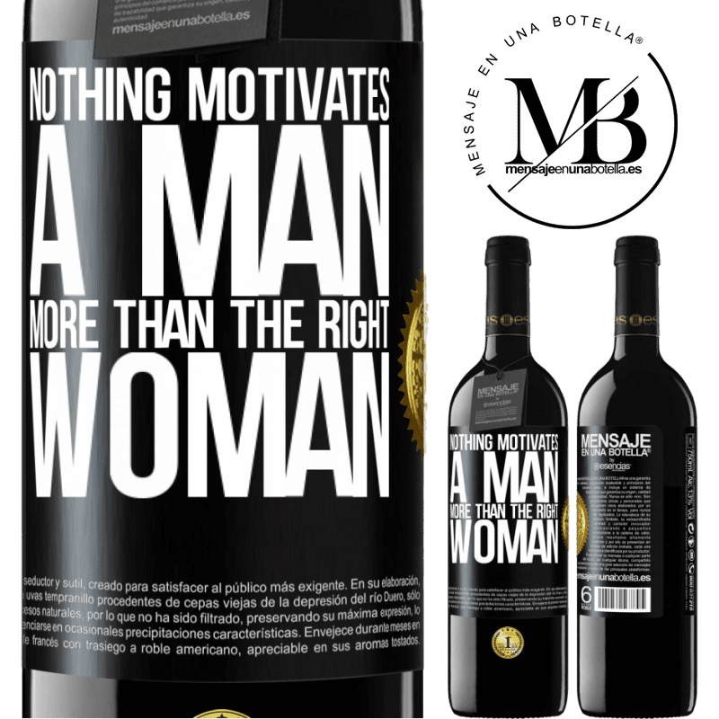 24,95 € Free Shipping | Red Wine RED Edition Crianza 6 Months Nothing motivates a man more than the right woman Black Label. Customizable label Aging in oak barrels 6 Months Harvest 2018 Tempranillo