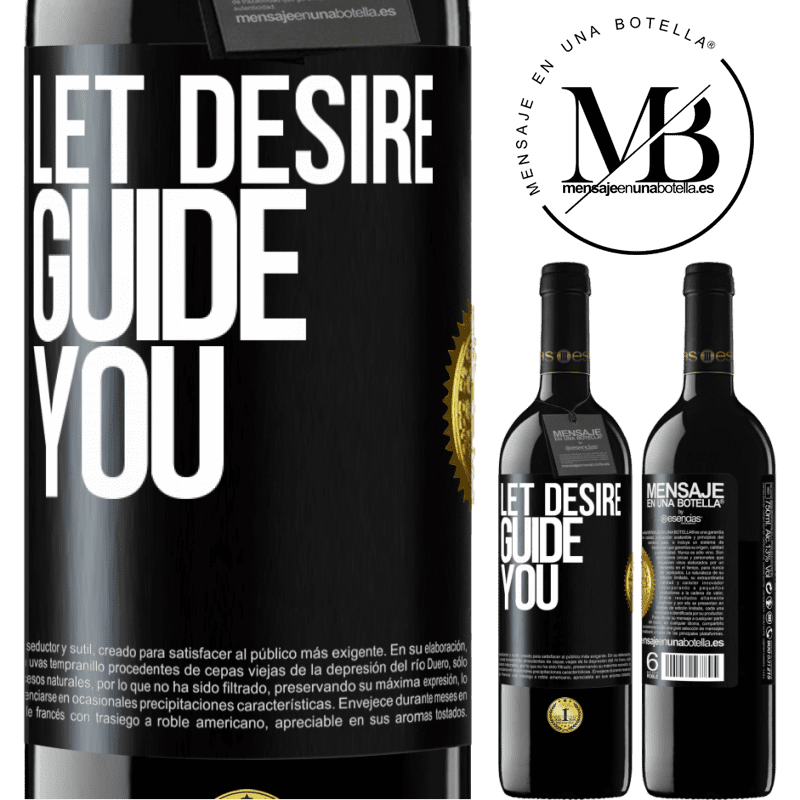24,95 € Free Shipping | Red Wine RED Edition Crianza 6 Months Let desire guide you Black Label. Customizable label Aging in oak barrels 6 Months Harvest 2018 Tempranillo