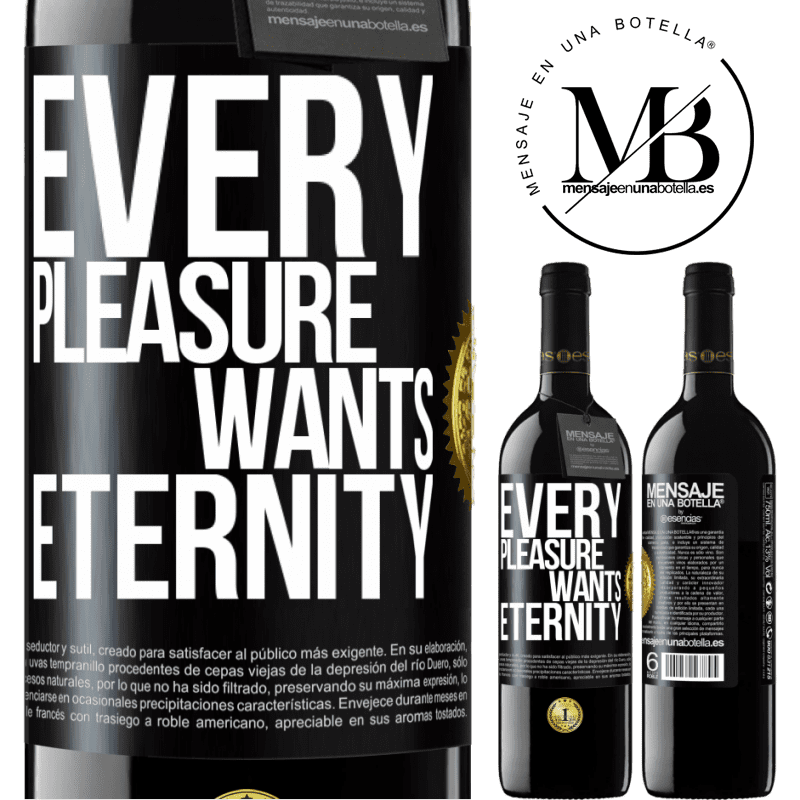 24,95 € Free Shipping | Red Wine RED Edition Crianza 6 Months Every pleasure wants eternity Black Label. Customizable label Aging in oak barrels 6 Months Harvest 2018 Tempranillo
