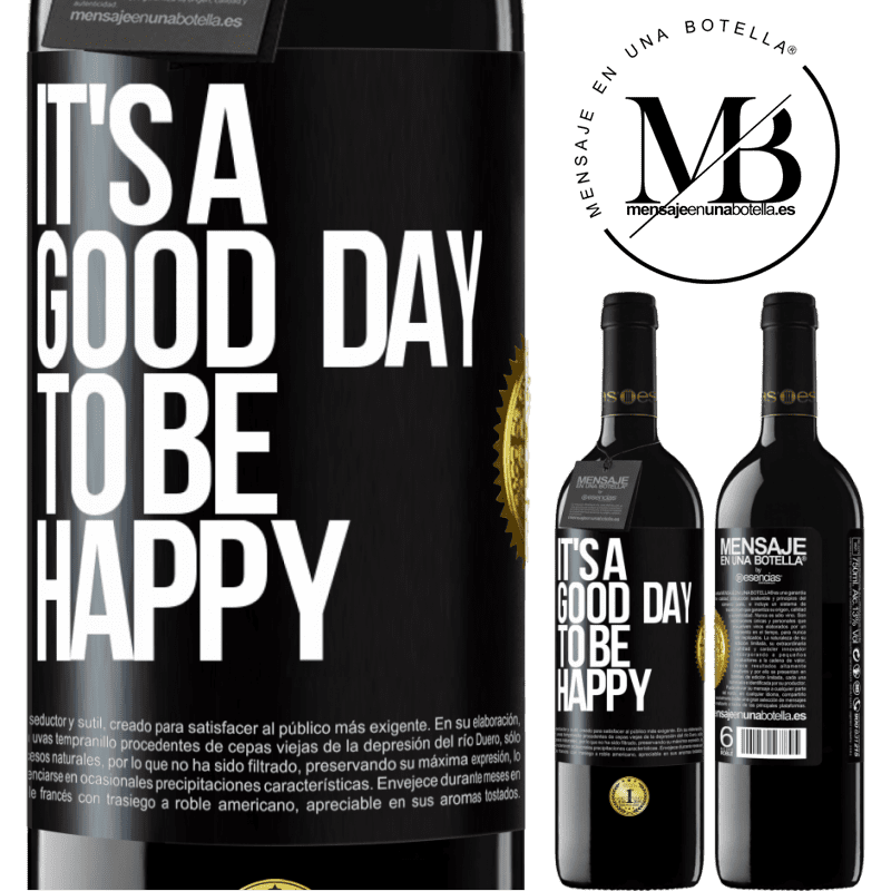 24,95 € Free Shipping | Red Wine RED Edition Crianza 6 Months It's a good day to be happy Black Label. Customizable label Aging in oak barrels 6 Months Harvest 2018 Tempranillo