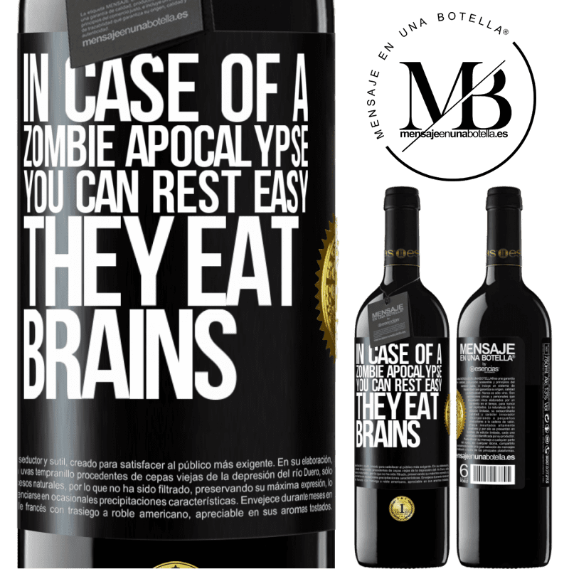 24,95 € Free Shipping | Red Wine RED Edition Crianza 6 Months In case of a zombie apocalypse, you can rest easy, they eat brains Black Label. Customizable label Aging in oak barrels 6 Months Harvest 2018 Tempranillo