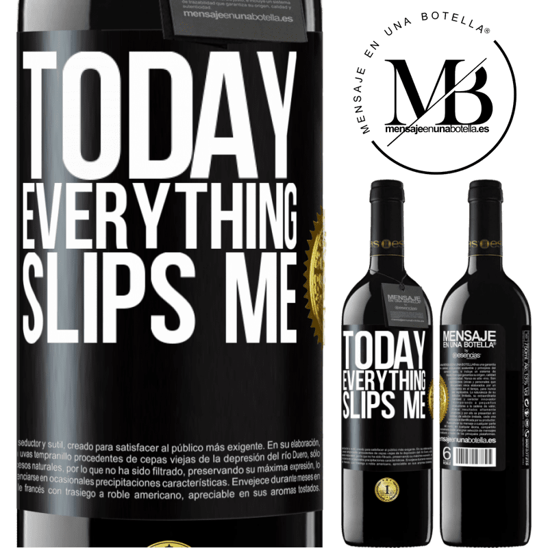 24,95 € Free Shipping | Red Wine RED Edition Crianza 6 Months Today everything slips me Black Label. Customizable label Aging in oak barrels 6 Months Harvest 2018 Tempranillo