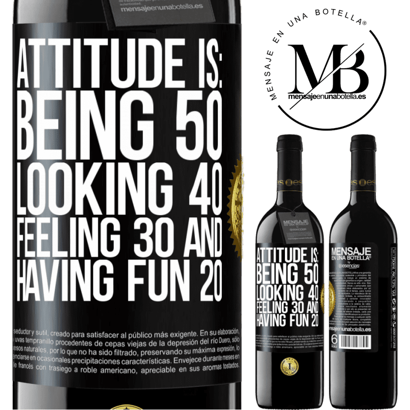 24,95 € Free Shipping | Red Wine RED Edition Crianza 6 Months Attitude is: Being 50, looking 40, feeling 30 and having fun 20 Black Label. Customizable label Aging in oak barrels 6 Months Harvest 2018 Tempranillo