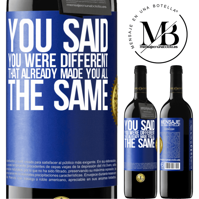 24,95 € Free Shipping | Red Wine RED Edition Crianza 6 Months You said you were different, that already made you all the same Blue Label. Customizable label Aging in oak barrels 6 Months Harvest 2018 Tempranillo