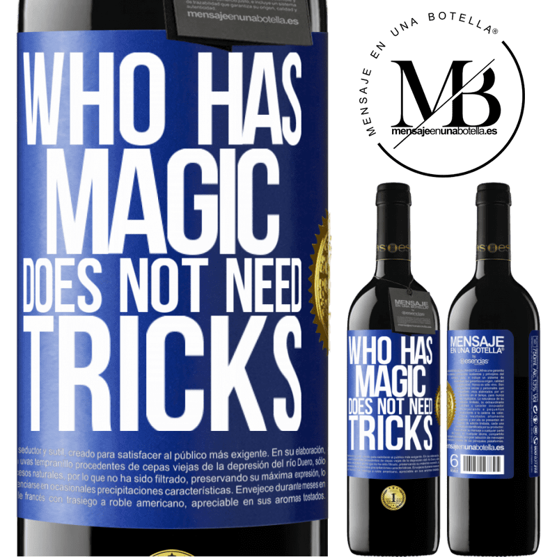 24,95 € Free Shipping | Red Wine RED Edition Crianza 6 Months Who has magic does not need tricks Blue Label. Customizable label Aging in oak barrels 6 Months Harvest 2018 Tempranillo