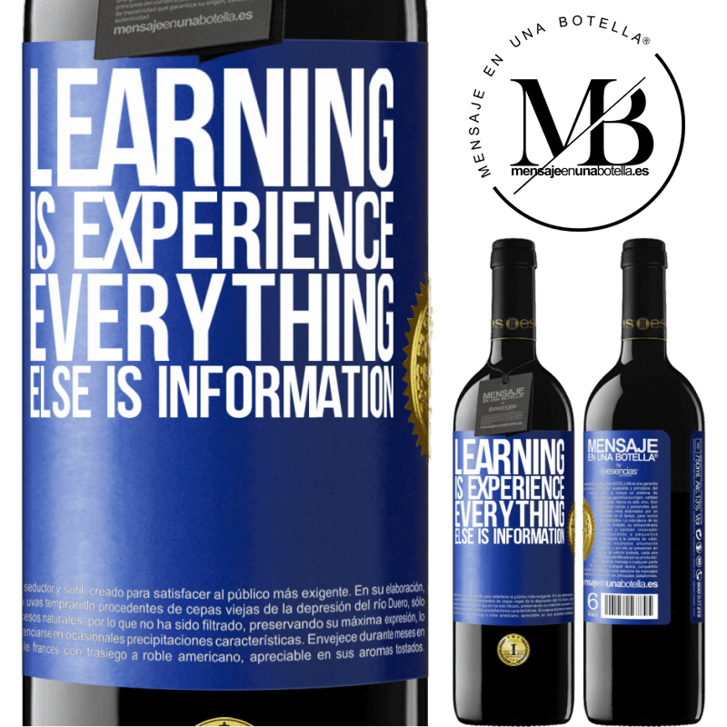 24,95 € Free Shipping | Red Wine RED Edition Crianza 6 Months Learning is experience. Everything else is information Blue Label. Customizable label Aging in oak barrels 6 Months Harvest 2018 Tempranillo