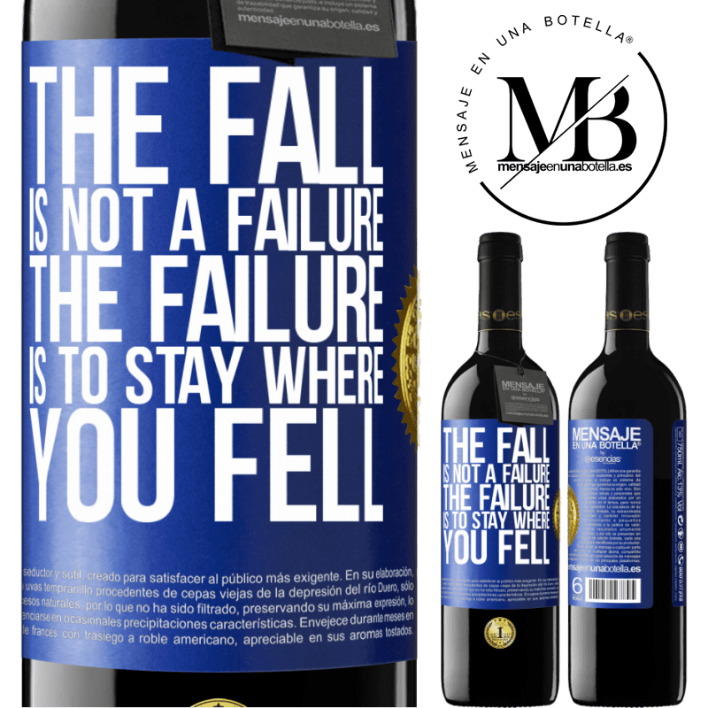 24,95 € Free Shipping | Red Wine RED Edition Crianza 6 Months The fall is not a failure. The failure is to stay where you fell Blue Label. Customizable label Aging in oak barrels 6 Months Harvest 2018 Tempranillo