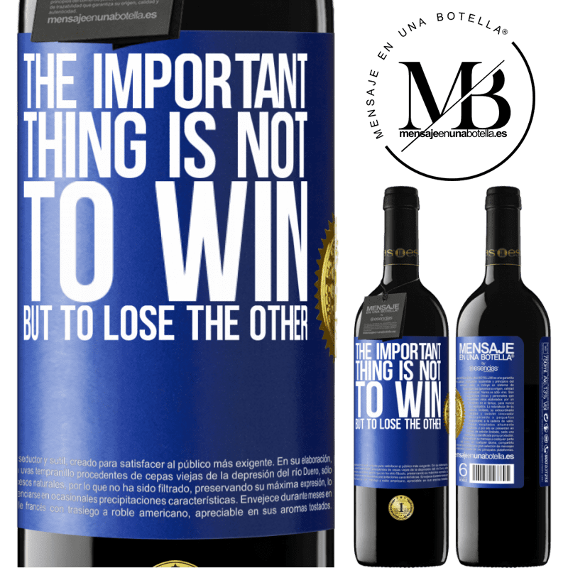 24,95 € Free Shipping   Red Wine RED Edition Crianza 6 Months The important thing is not to win, but to lose the other Blue Label. Customizable label Aging in oak barrels 6 Months Harvest 2018 Tempranillo