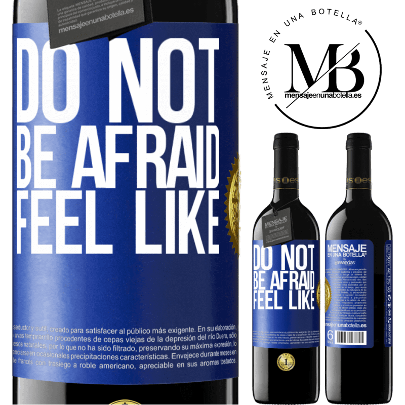 24,95 € Free Shipping | Red Wine RED Edition Crianza 6 Months Do not be afraid. Feel like Blue Label. Customizable label Aging in oak barrels 6 Months Harvest 2018 Tempranillo