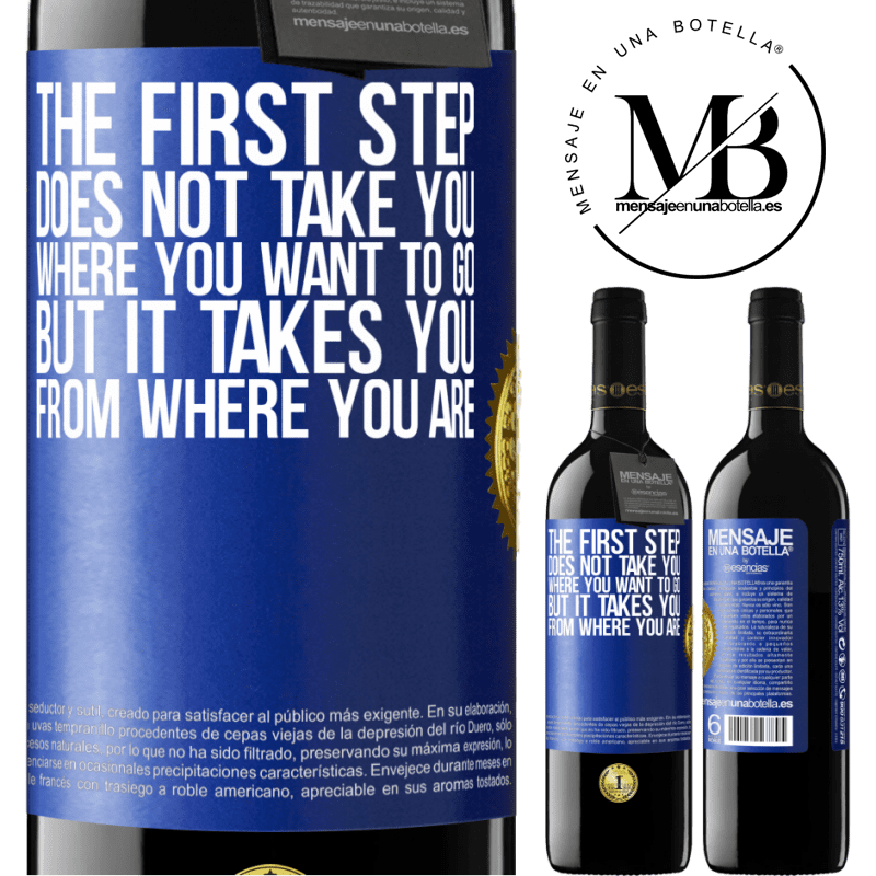 24,95 € Free Shipping   Red Wine RED Edition Crianza 6 Months The first step does not take you where you want to go, but it takes you from where you are Blue Label. Customizable label Aging in oak barrels 6 Months Harvest 2018 Tempranillo