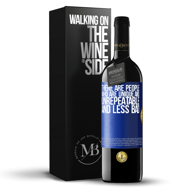 24,95 € Free Shipping | Red Wine RED Edition Crianza 6 Months There are people who are unique and unrepeatable. And less bad Blue Label. Customizable label Aging in oak barrels 6 Months Harvest 2018 Tempranillo