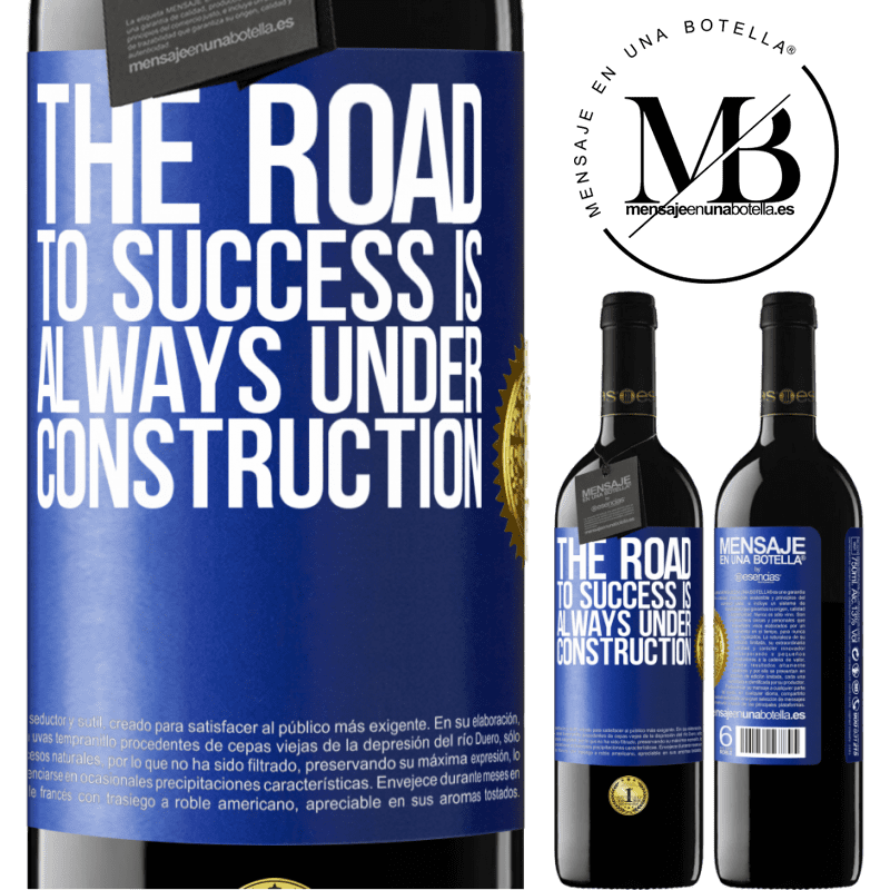 24,95 € Free Shipping | Red Wine RED Edition Crianza 6 Months The road to success is always under construction Blue Label. Customizable label Aging in oak barrels 6 Months Harvest 2018 Tempranillo