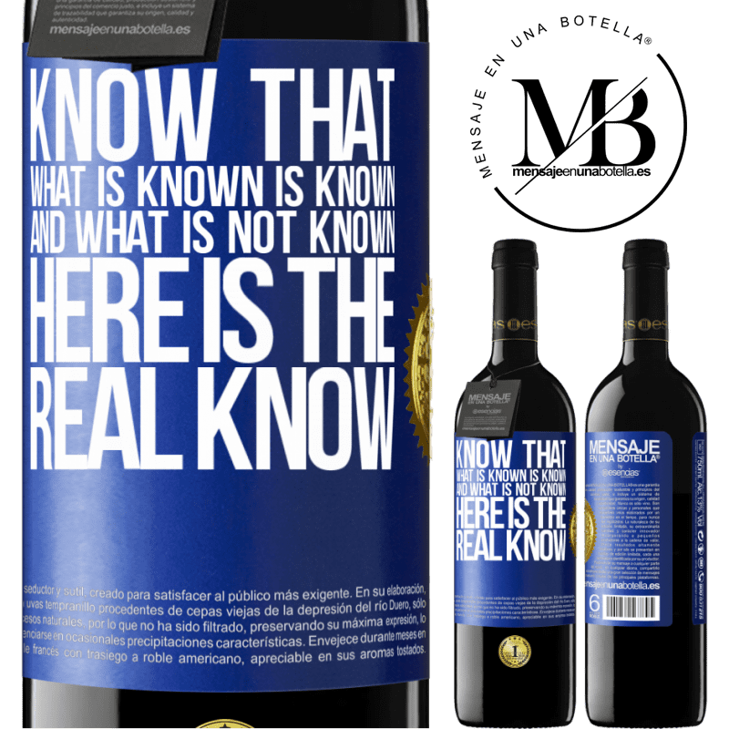 24,95 € Free Shipping | Red Wine RED Edition Crianza 6 Months Know that what is known is known and what is not known here is the real know Blue Label. Customizable label Aging in oak barrels 6 Months Harvest 2018 Tempranillo